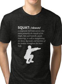 Squat Definition - White Tri-blend T-Shirt