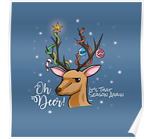 """""""Oh Deer"""" Christmas Decoration Poster"""