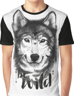 Be Wild. Graphic T-Shirt