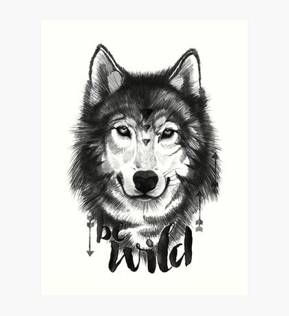 Be Wild. Art Print