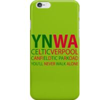Liverpool-Celtic You'll Never Walk Alone iPhone Case/Skin