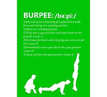 Burpee Defintion - White Photographic Print