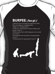 Burpee Defintion - White T-Shirt