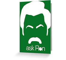 Ask Ron Greeting Card