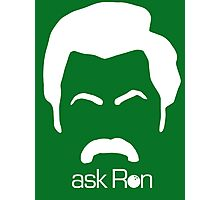 Ask Ron Photographic Print