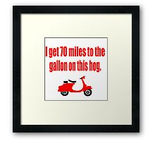 Dumb And Dumber - I Get 70 Miles To The Gallon On This Hog Framed Print