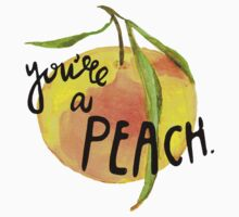 You're A Peach by aerials