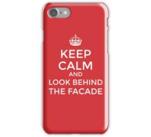 Look behind the facade! iPhone Case/Skin