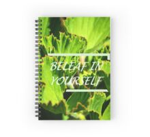 BeLeaf In Yourself Spiral Notebook