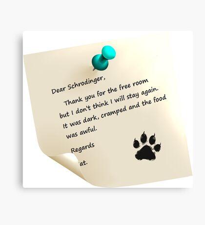 Schrodinger's cat note Canvas Print