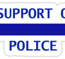 I support our police Sticker
