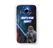 gorilla is your father Samsung Galaxy Case/Skin