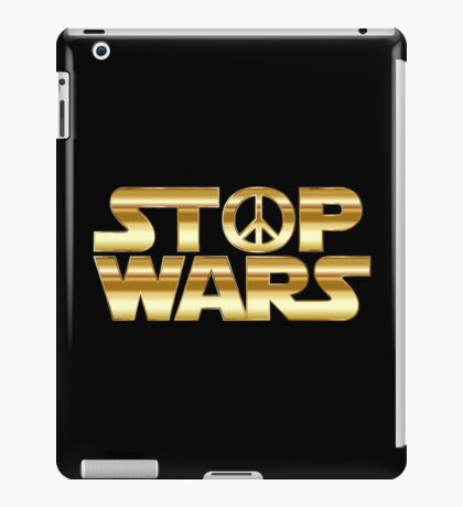 STOP WARS gold iPad Case/Skin