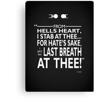 I Spit My Last Breath At Thee Canvas Print