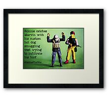 Ronnie catches Marvin smuggling hot dogs on his turf! Framed Print