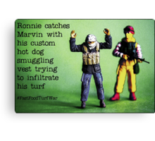 Ronnie catches Marvin smuggling hot dogs on his turf! Canvas Print