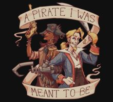 A Pirate I Was Meant To Be Kids Tee