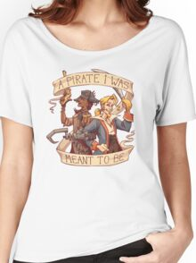 A Pirate I Was Meant To Be Women's Relaxed Fit T-Shirt