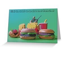 #FastFoodTurfWar by Tim Constable Greeting Card