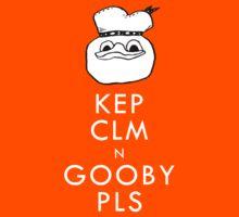 Kep clm n gooby pls by Feldir