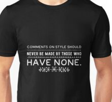 Comments on style Unisex T-Shirt