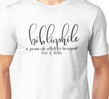 Bibliophile - for book lovers Unisex T-Shirt