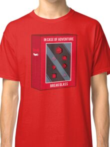In Case of Adventure Break Glass - Red Dice Classic T-Shirt
