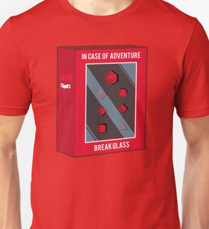 In Case of Adventure Break Glass - Red Dice Unisex T-Shirt