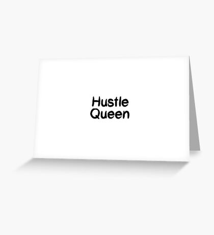 Hustle Queen Greeting Card