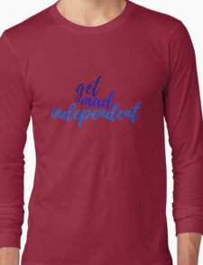 get mad independent  Long Sleeve T-Shirt