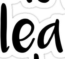 Last Clean T-shirt Sticker