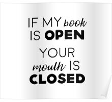 If my book is open Poster