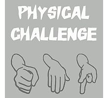 Physical Challenge Photographic Print