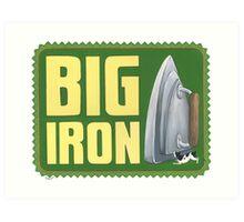 Big Iron Art Print