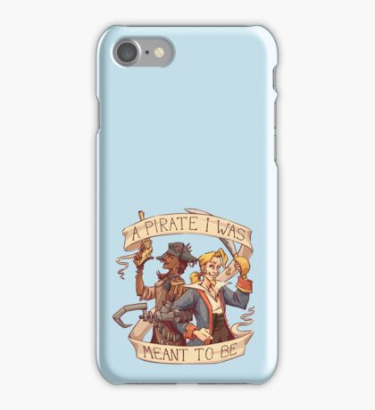 A Pirate I Was Meant To Be iPhone Case/Skin