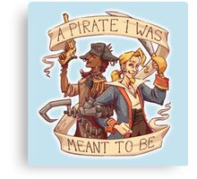 A Pirate I Was Meant To Be Canvas Print