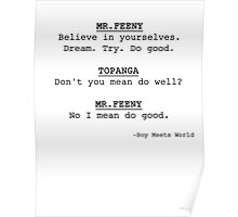 Do good. George Feeny Poster