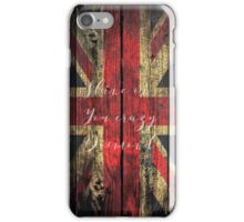 Shine on you Crazy Brit iPhone Case/Skin