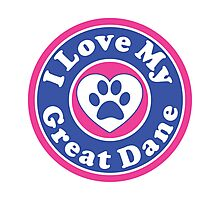 I LOVE MY GREAT DANE DOG HEART I LOVE MY DOG PET PETS PUPPY STICKER STICKERS DECAL DECALS Photographic Print
