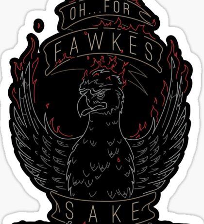 For Fawkes Sake Sticker