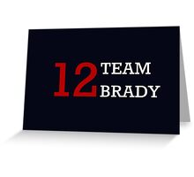 12 Team Brady Greeting Card