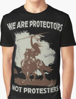 We Are Protectors, Not Protesters - Support Standing Rock Graphic T-Shirt