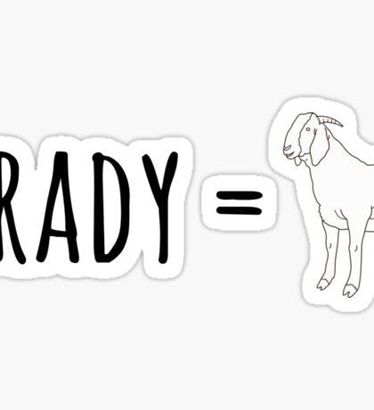 Brady GOAT Sticker