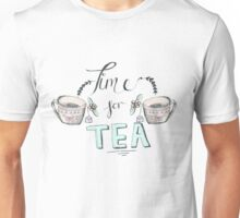 Time for tea! Unisex T-Shirt