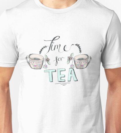 Time for tea! Unisex T-Shirt