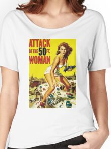 Attack Of The 50ft Woman Women's Relaxed Fit T-Shirt