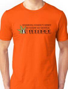 Legalize cannabis weed ganja marijuana protest text shirt Unisex T-Shirt