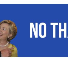 No Thanks Hillary Trump Sticker