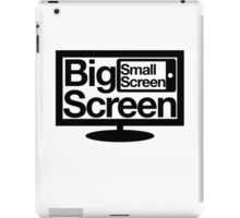 Big Screen Small Screen iPad Case/Skin