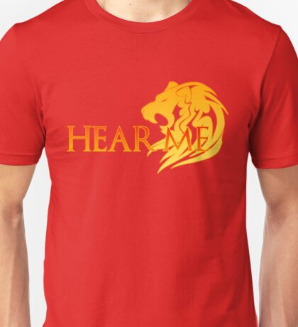 Hear Me! Unisex T-Shirt